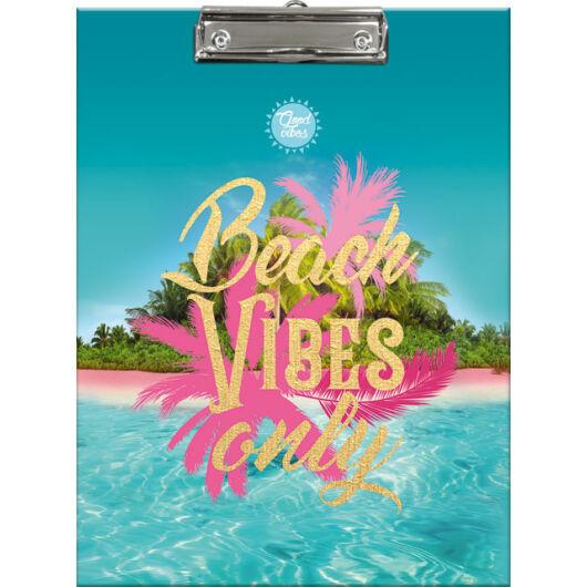 Felírótábla Good Vibes Beach Vibes Only