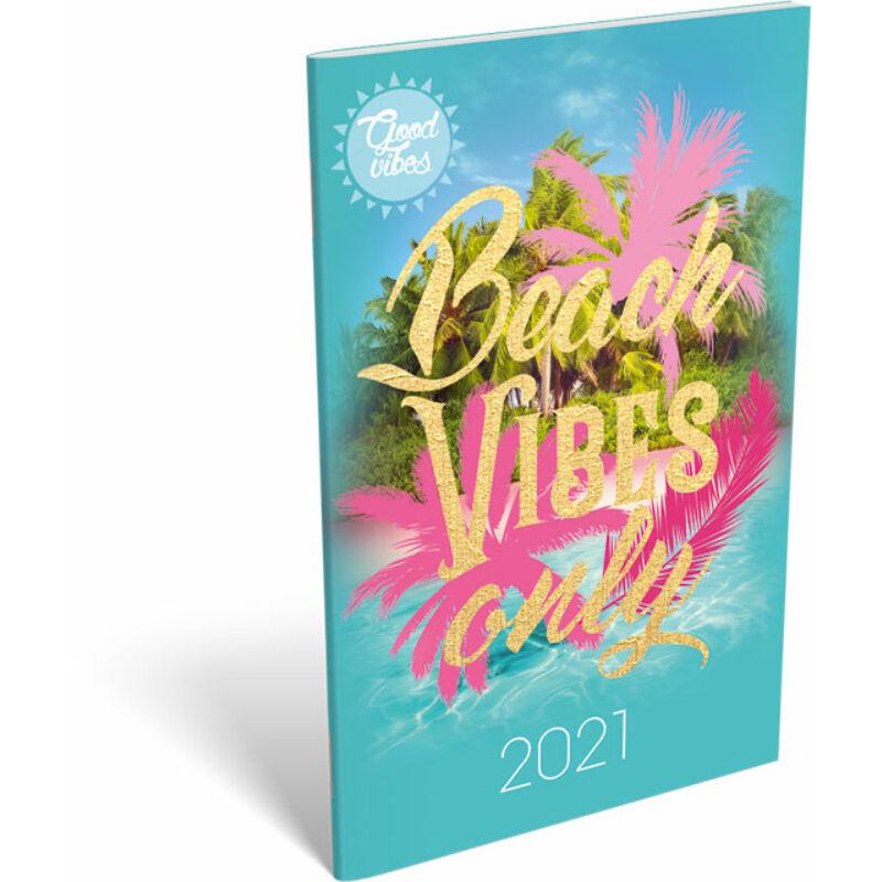 Zsebnaptár tűzött A6 2021 Good Vibes Beach vibes only