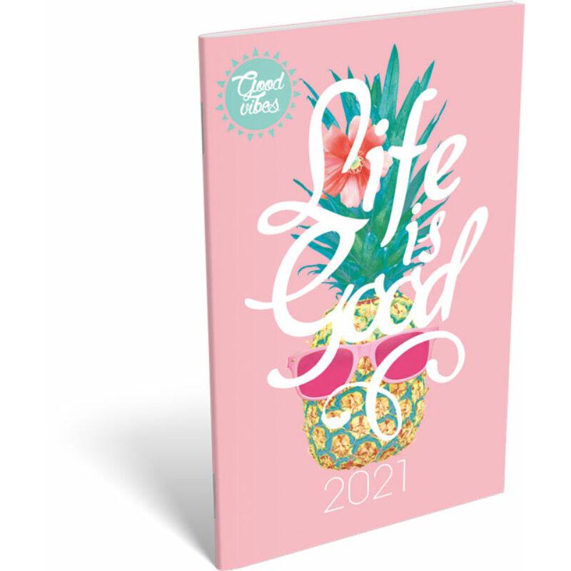 Zsebnaptár tűzött A6 2021 Good Vibes Life is Good